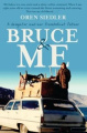 Bruce and Me