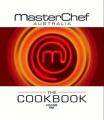 MasterChef Australia: The Cookbook (Volume 1)
