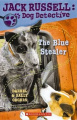 The Blue Stealer (Jack Russell, Dog Detective S.)