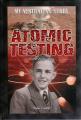 Atomic Testing (My Australian Story)