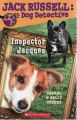 Inspector Jacques (Jack Russell, Dog Detective S.)
