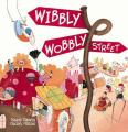 Wibbly Wobbly Street
