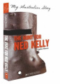 The Hunt for Ned Kelly (My Australian Story)
