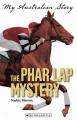 The Phar Lap Mystery (My Australian Story)