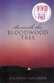 Beneath the Bloodwood Tree