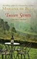 Tuscan Secrets: A Bittersweet Adventure