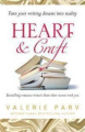 Heart and Craft: Bestselling Romance Writers Share Their Secrets with You by Valerie Parv, et al