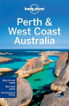 Perth and West Coast Australia (Lonely Planet Country & Regional Guides)