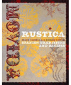 MoVida Rustica: Spanish Traditions and Recipes