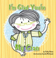 I'm Glad You're My Gran (I'm Glad...)