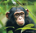 The Chimpanzee Book: Apes Like Us