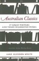 Australian Classics: 50 Great Writers and Their Celebrated Works
