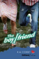 The Boy/friend (Girlfriend Fiction)