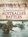 The Encyclopaedia of Australia's Battles