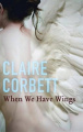 When We Have Wings
