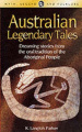 Australian Legendary Tales (Wordsworth Myth, Legend & Folklore S.)