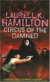 Circus of the Damned by Laurell K. Hamilton (Anita Blake, Vampire Hunter, Book 3)