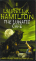 The Lunatic Cafe by Laurell K. Hamilton (Anita Blake, Vampire Hunter, Book 4)