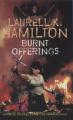 Burnt Offerings by Laurell K. Hamilton (Anita Blake, Vampire Hunter, Book 7)