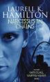 Narcissus in Chains by Laurell K. Hamilton (Anita Blake, Vampire Hunter, Book 10)