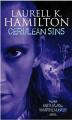 Cerulean Sins by Laurell K. Hamilton (Anita Blake, Vampire Hunter, Book 11)