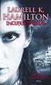 Incubus Dreams  by Laurell K. Hamilton (Anita Blake,Vampire Hunter, Book 12)