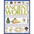 The Illustrated Children's Encyclopedia of the Ancient World: Step Back in Time to Discover the Wonders of the Stone Age, Ancient Egypt, Ancient Greece, Ancient Rome, the Aztec and Maya, the Incas, Ancient China and Ancient Japan