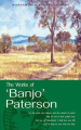 The Works of Banjo Paterson (Wordsworth Poetry Library)