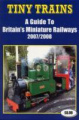 Tiny Trains: A Guide to Britain's Miniature Railways: 2007/2008