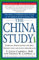The China Study: Startling Implications for Diet, Weight Loss and Long Term Health