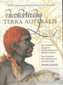 Encountering Terra Australis: The Australian Voyages of Nicolas Baudin and Matthew Flinders