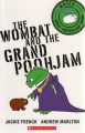The Wombat and the Grand Poohjam (Mates)