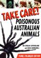 Take Care!: Poisonous Australian Animals