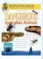 Dangerous Australian Animals: Cautionary Tales with First Aid and Management