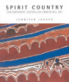 Spirit Country: Contemporary Australian Aboriginal Art