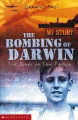The Bombing of Darwin (My story)