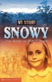 Snowy: The Story of EVA Fischer, Cabramurra, 1958 (My Story S.)