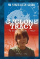 Cyclone Tracy (My Australian Story)