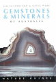 Nature Guide to Gemstones and Minerals of Australia (Australian Nature Guide S.)