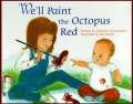 We'll Paint the Octopus Red