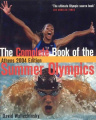 The Complete Book of the Summer Olympics: Athens 2004 Edition