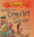 Avoid Being a Convict Sent to Australia! (Danger Zone S.)