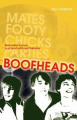 Boofheads