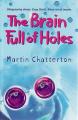The Brain Full of Holes