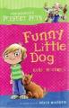 Funny Little Dog (Pop Hooper's Perfect Pets)
