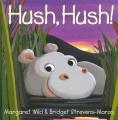 Hush, Hush!