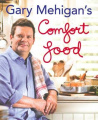 Comfort Food by Gary Mehigan