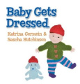Baby Gets Dressed [Board book]