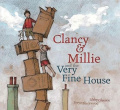 Clancy and Millie the Very Fine House