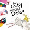The Cocky Who Cried Dingo